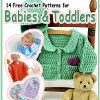 14 Free Crochet Patterns for Babies  Toddlers eBook