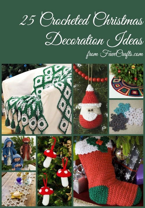 25 Crocheted Christmas Decorations