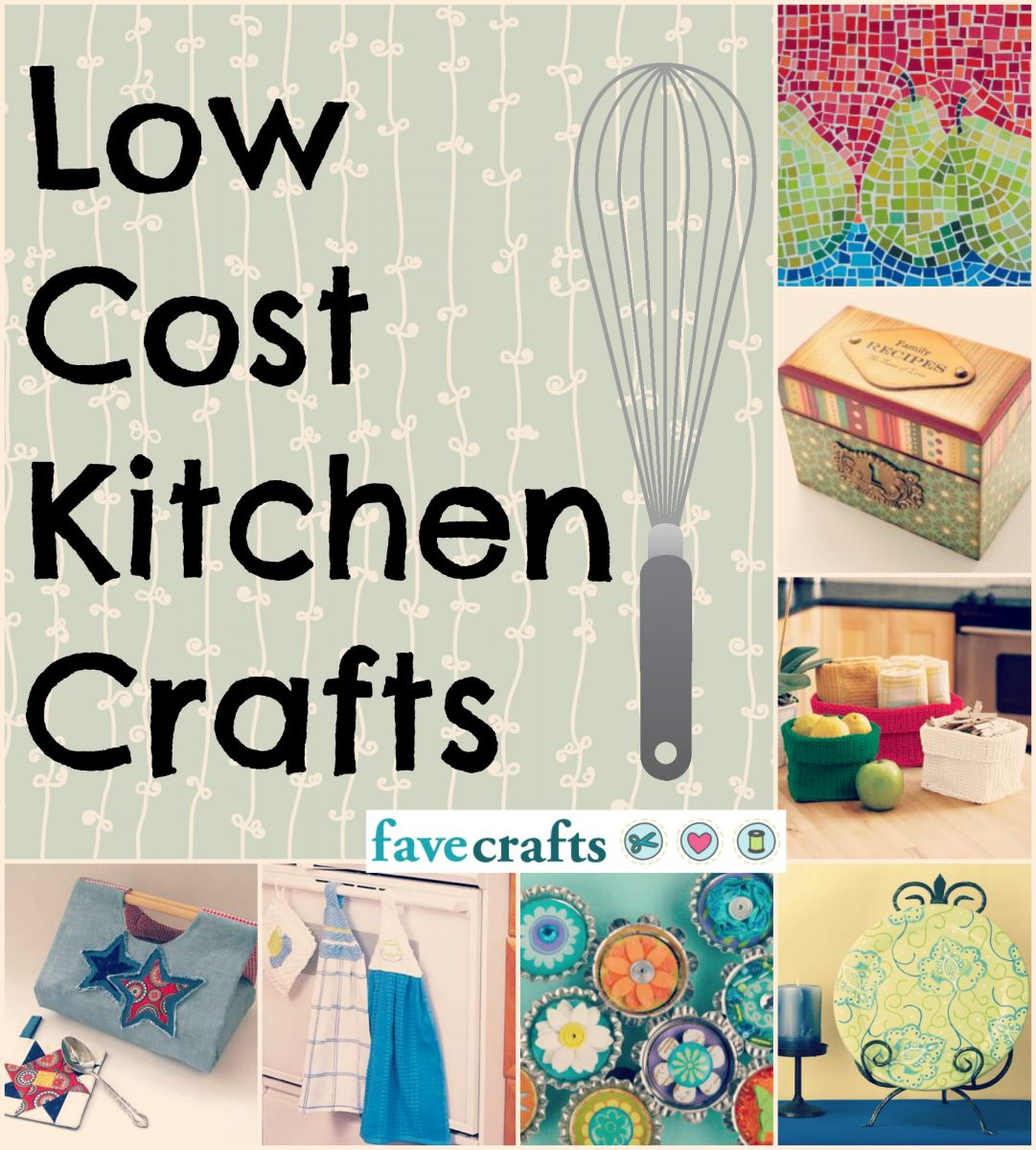 53 low cost kitchen crafts