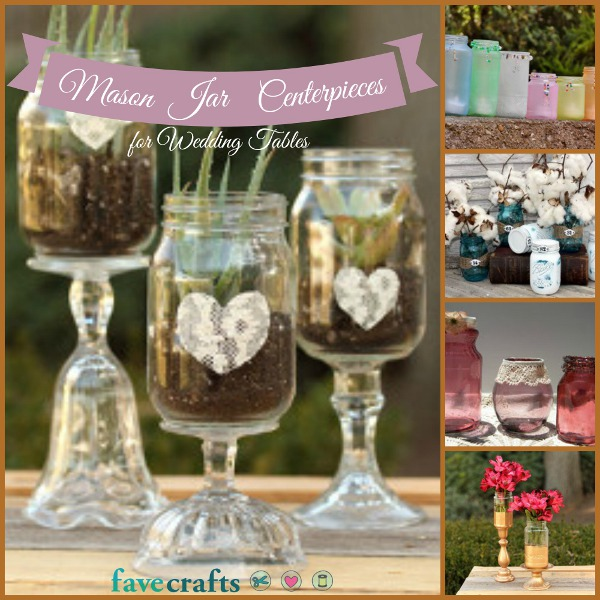 Mason jar centerpieces for the perfect wedding table