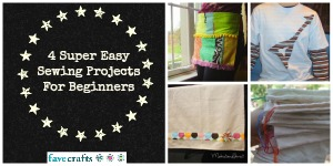4 Super Easy Sewing Projects For Beginners
