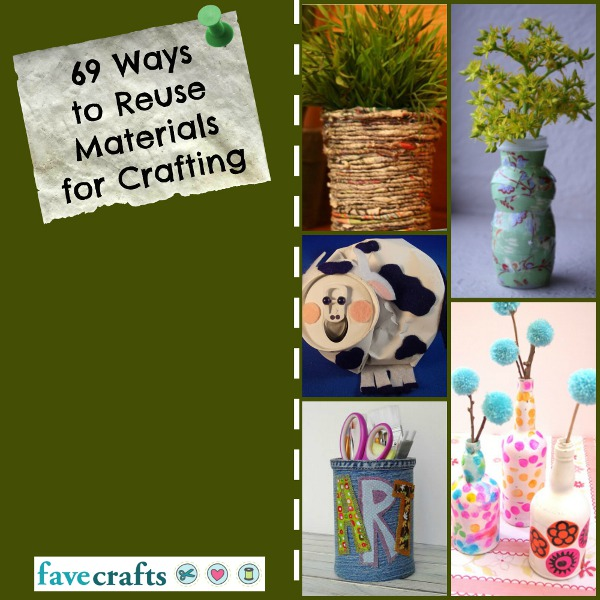 ways to reuse materials for crafting