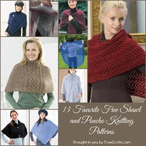 Favorite Free Shawl and Poncho Knitting Patterns