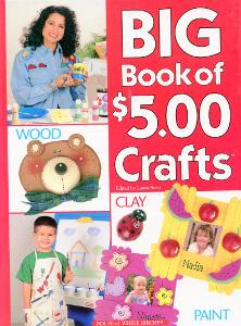 Big Book of $5.00 Crafts