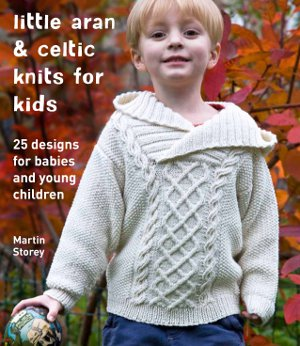 Little Aran and Celtic Knits for Kids