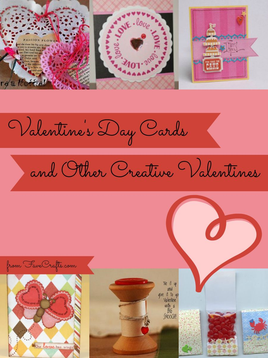 Valentine's Day Cards and Other Creative Valentine's