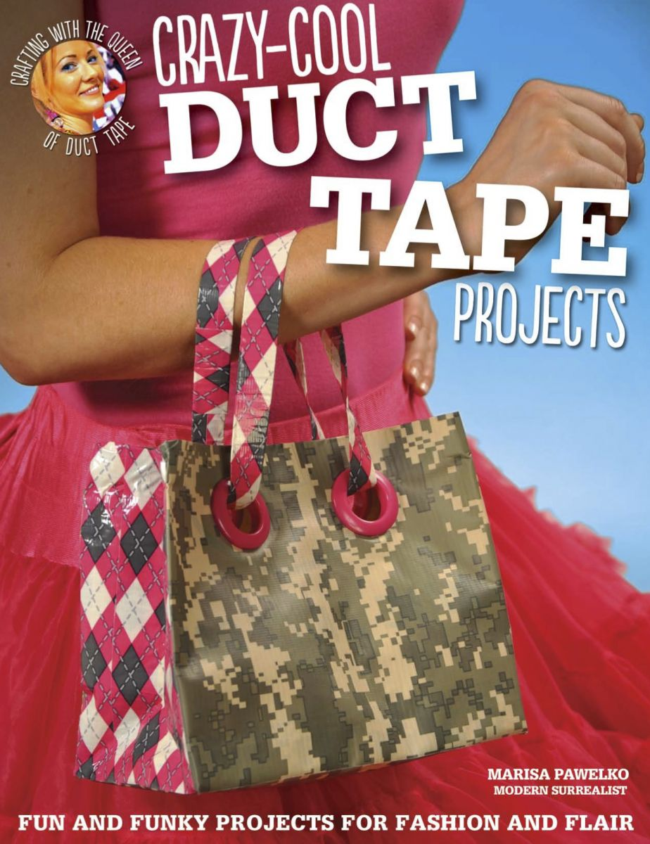 crazy cool duct tape projects On duct tape craft book