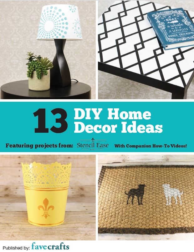 13 diy home decor ideas free ebook from stencil ease Home design ideas diy
