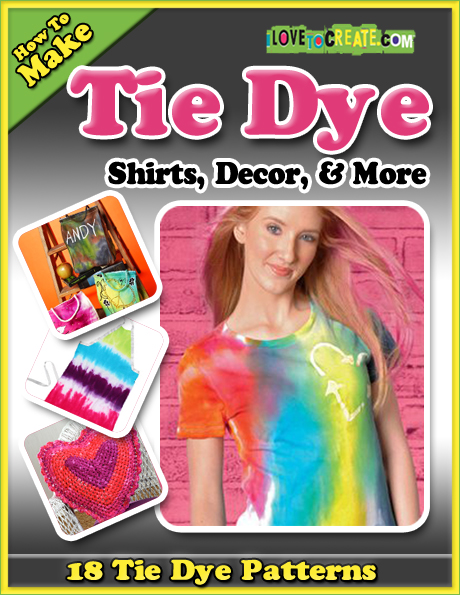 How to Make Tie Dye Shirts, Decor, and More free eBook